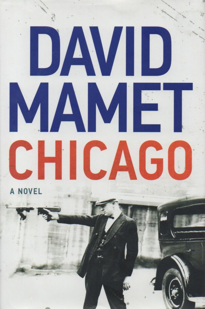 Chicago_A Novel. David Mamet.