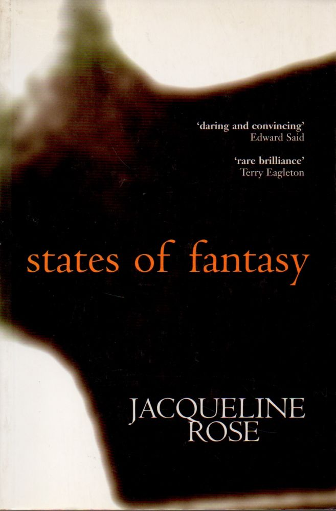 States of Fantasy. Jacqueline Rose.