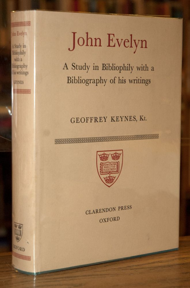 John Evelyn _ A Study in Bibliophily with a Bibliography of his Writings. Geoffrey Keynes.