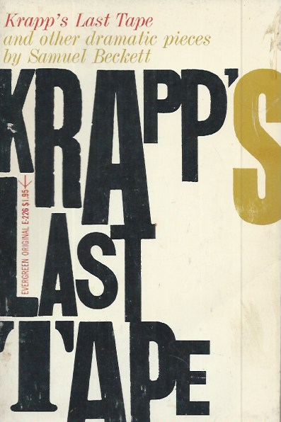 Krapp's Last Tape and Other Dramatic Pieces. Samuel Beckett.