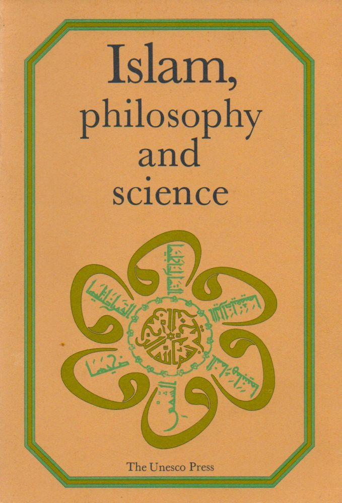 Islam, Philosophy and Science. Amadou-Mahtar M'Bow, Muhammad Hamidullah, preface, text.