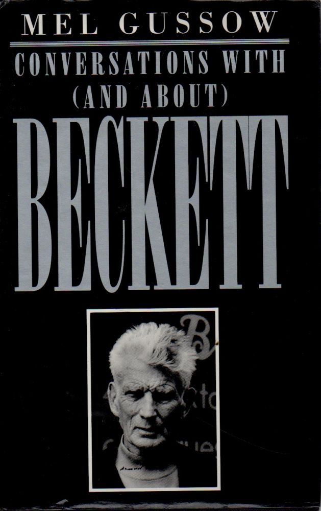 Conversations With (and About) Beckett. Mel Gussow.