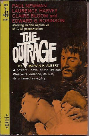 The Outrage. Marvin H. Albert.