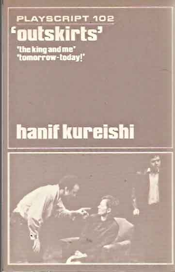 outskirts__and other plays. Hanif Kureishi.