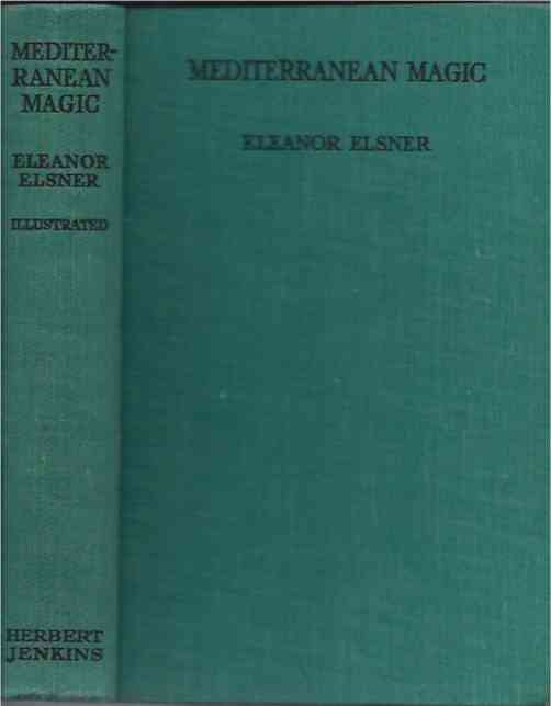 Mediterranean Magic. Eleanor Elsner.
