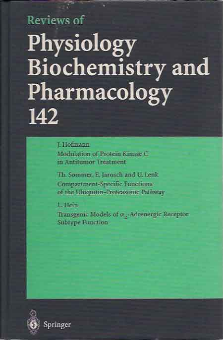 Reviews of Physiology Biochemistry and Pharmacology; 142. M. P. Blaustein, eds.