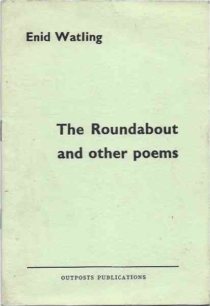 Roundabout and other poems. Enid Watling.
