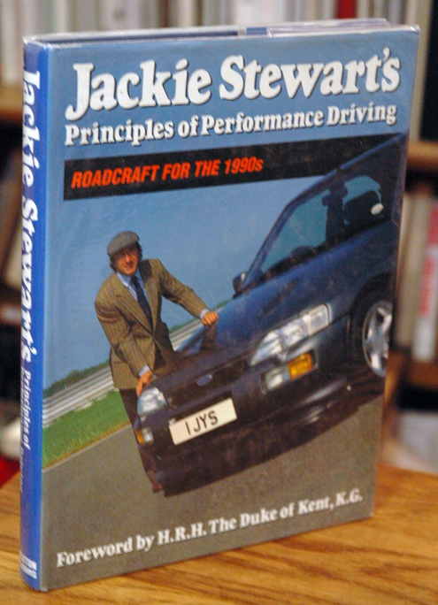 Jackie Stewart's Principles of Performance Driving__Roadcraft for the 1990's. Alan ed Henry.