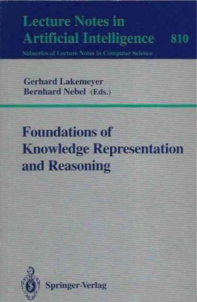 Foundations of Knowledge Representation and Reasoning. Gerhard ed Lakemeyer