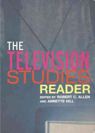 The Television Studies Reader. Robert C. ed Allen