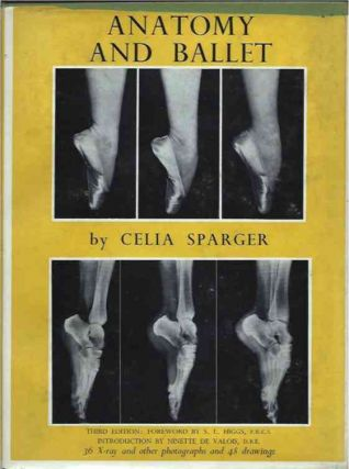 Anatomy and Ballet__A Handbook for Teachers of Ballet. Celia Sparger