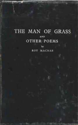 The Man of Grass and Other Poems. Roy Macnab