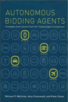 Autonomous Bidding Agents__Strategies and Lessons from the Trading Agent Competition. Amy...