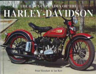 The Encyclopedia of the Harley Davidson. Peter Henshaw