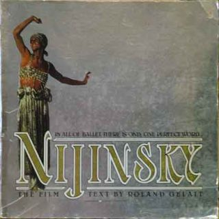 Nijinsky__The Film. Roland Gelatt