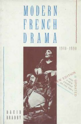 Modern French Drama, 1940-1990. David Bradby