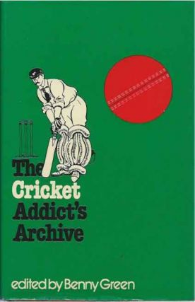 The Cricket Addict's Archive. Benny Green, ed