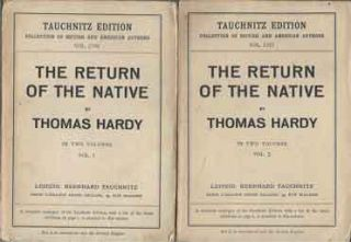 The Return of the Native in two volumes. Thomas Hardy