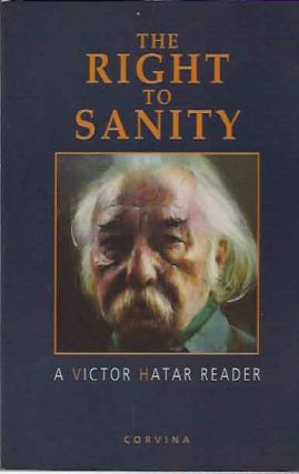 The Right To Sanity__A Victor Hatar Reader. Victor Hatar
