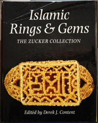 Islamic Rings & Gems__The Benjamin Zucker Collection
