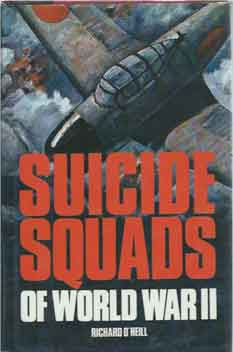 Suicide Squads of World War II. Richard O'Neill