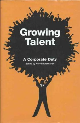 Growing Talent__A Corporate Duty. Herve Borensztejn