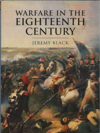 Warfare in the Eighteenth Century. Jeremy Black