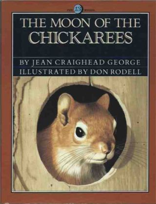 The Moon of the Chickerees. Jean Craighead George