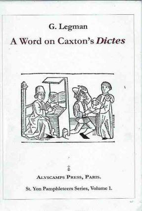 A Word on Caxton's Dictes. G. Legman