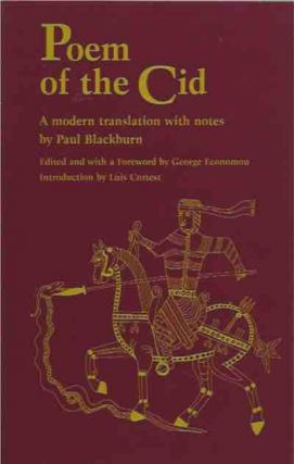 Poem of the Cid__A Modern Translation with Notes. Paul Blackburn, transl