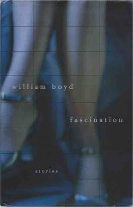 Fascination. William Boyd