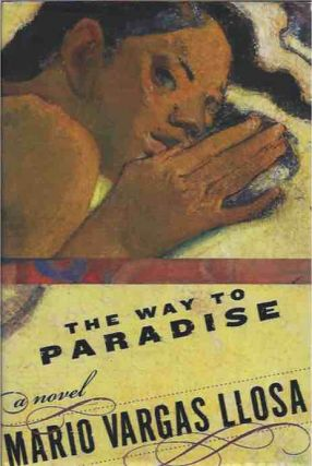 The Way to Paradise. Mario Vargas Llosa