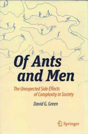Of Ants and Men__ The Unexpected Side Effects of Complexity in Society