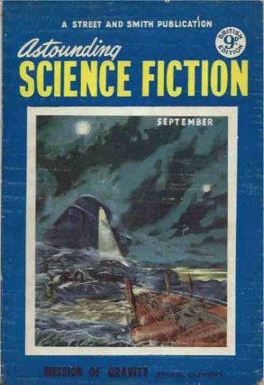 Astounding Science Fiction Vol. IX, No. 9. Hal Clement