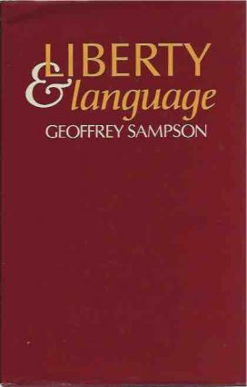 Liberty and Language. Geoffrey Sampson
