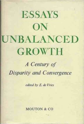 Essays on Unbalanced Growth. E. de Vried, ed