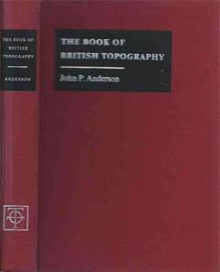 The Book of British Topography__A Classified Catalogue of the Topographical Works in the Library...