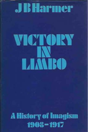 Victory in Limbo__Imagism 1908-1917