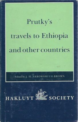 Prutky's Travels to Ethiopia and Other Countries. J. H. Arrowsmith-Brown, ed