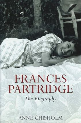 Frances Partridge: The Biography. Anne Chrisholm