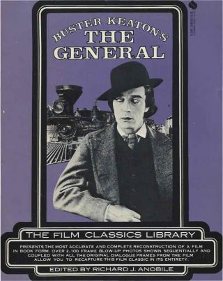 Buster Keaton's The General. Richard J. ed Anobile