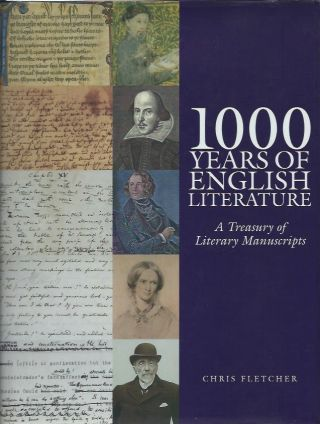 1000 Years of English Literature: A Treasury of Literary Manuscripts. Chris Fletcher