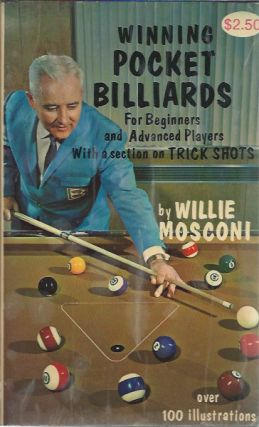 Winning Pocket Billiards__For Beginners and Advanced Players. Willie Mosconi