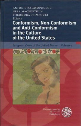 Conformism, Non-Conformism and Anti-Conformism in the Culture of the United States. Antonis...