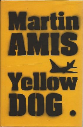 Yellow Dog. Martin Amis