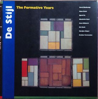 De Stijl: The Formative Years 1917-1922