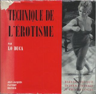 Technique de L'Erotisme. Lo Duca
