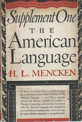 The American Language: Supplement One. H. L. Mencken
