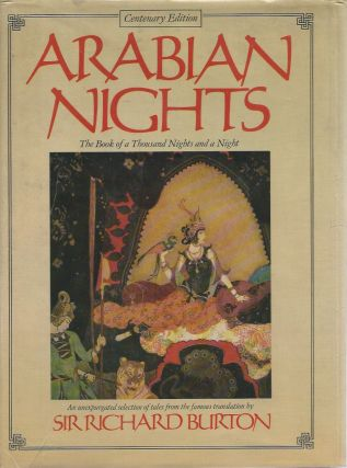 Tales from the Arabian Nights: The Book of a Thousand Nights and a Night (Centenary Edition)....