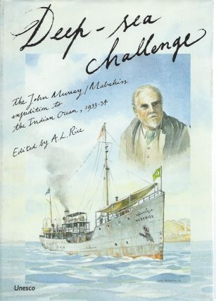 Deep-Sea Challenge: The John Murray/Mabahiss Expedition to the Indian Ocean, 1933-34. A. L. Rice